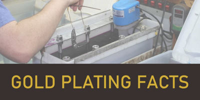Gold Plating Facts